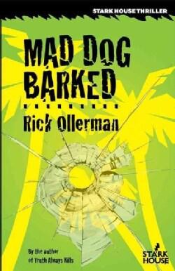 Mad Dog Barked (Paperback)