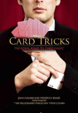 Card Tricks: The Royal Road to Card Magic (Hardcover)