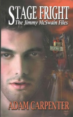 Stage Fright: The Jimmy Mcswain Files (Paperback)