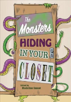 The Monsters Hiding in Your Closet (Paperback)