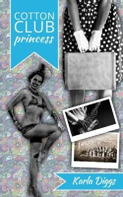 Cotton Club Princess (Paperback)