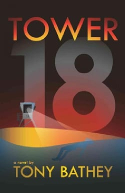 Tower 18 (Paperback)