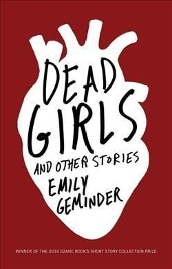 Dead Girls and Other Stories: Stories (Paperback)