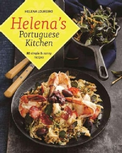 Helena's Portuguese Kitchen: 80 Simple & Sunny Recipes (Hardcover)