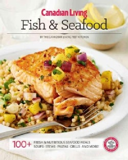 Canadian Living Fish & Seafood (Paperback)