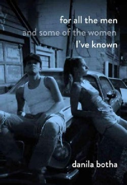 For All the Men and Some of the Women I've Known (Paperback)
