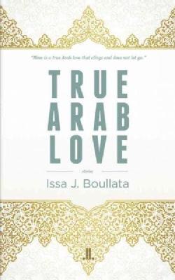 True Arab Love (Paperback)