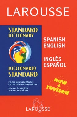 Larousse Standard Dictionary English-Spanish / Spanish-English (Hardcover)