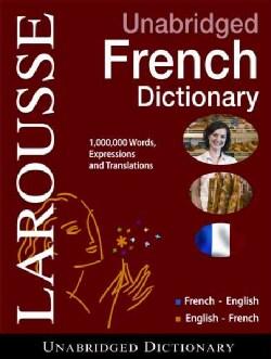 Larousse Unabridged French/English - English/French Dictionary (Hardcover)