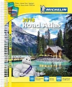 Michelin 2018 Road Atlas USA Canada Mexicao (Paperback)