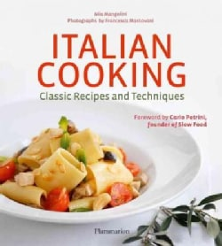 Italian Cooking: Classic Recipes and Techniques (Hardcover)
