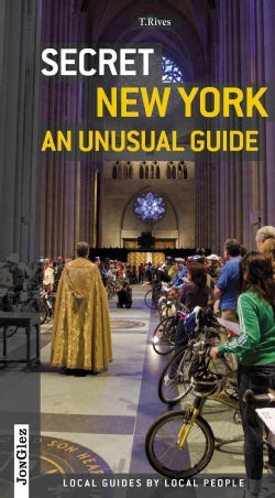 Secret New York: An Unusual Guide (Paperback)