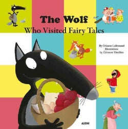 The Wolf Who Visited the Land of Fairy Tales (Hardcover)