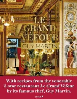Le Grand Vefour: Guy Martin (Hardcover)