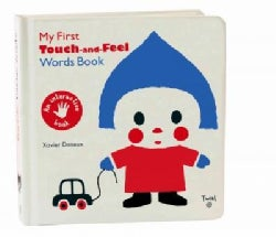 My First Touch and Feel Words Book (Board book)