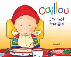 I'm Not Hungry! (Hardcover)