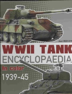 WWII Tank Encyclopaedia in Color 1939-45 (Hardcover)