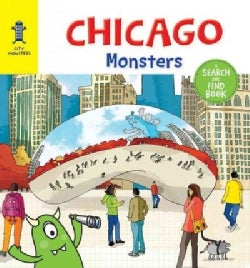 Chicago Monsters: A Search-and-find Book (Board book)
