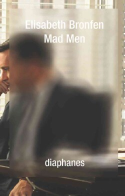 Mad Men, Death and the American Dream (Paperback)