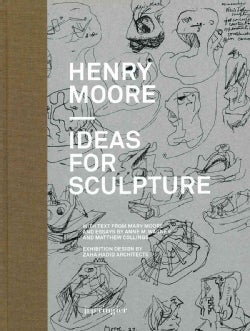 Henry Moore: Ideas for Sculpture (Hardcover)