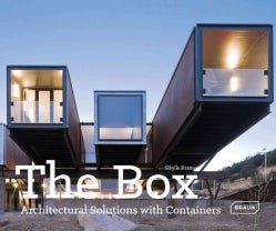 The Box: Architectural Solutions With Containers (Hardcover)