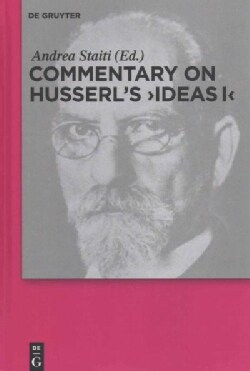 """Commentary on Husserl's """"Ideas I"""" (Hardcover)"""