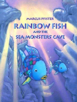 Rainbow Fish and the Sea Monsters' Cave (Paperback)