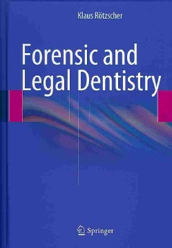 Forensic and Legal Dentistry (Hardcover)