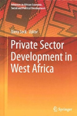 Private Sector Development in West Africa (Hardcover)