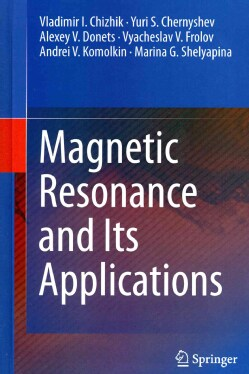 Magnetic Resonance and Its Applications (Hardcover)
