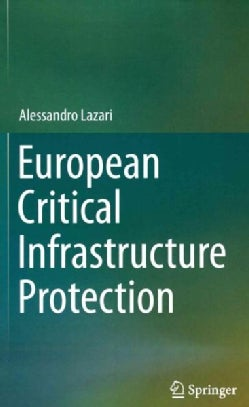 European Critical Infrastructure Protection (Hardcover)