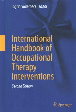 International Handbook of Occupational Therapy Interventions (Hardcover)