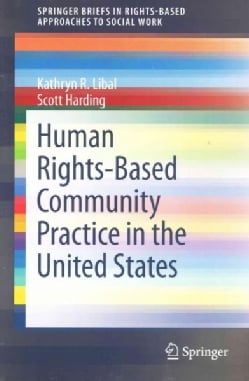 Human Rights-Based Community Practice in the United States (Paperback)