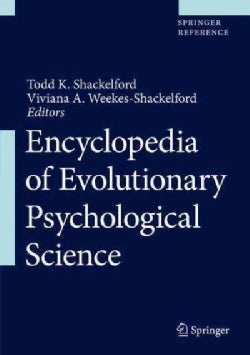 Encyclopedia of Evolutionary Psychological Science (Hardcover)