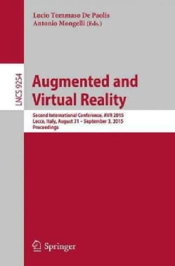 Augmented and Virtual Reality: Second International Conference, Avr 2015 (Paperback)