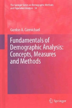 Fundamentals of Demographic Analysis: Concepts, Measures and Methods (Hardcover)
