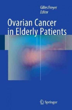 Ovarian Cancer in Elderly Patients (Hardcover)