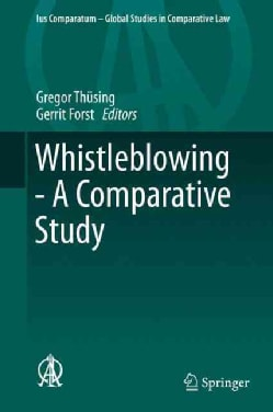 Whistleblowing: A Comparative Study (Hardcover)