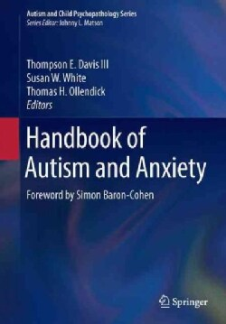 Handbook of Autism and Anxiety (Paperback)