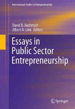 Essays in Public Sector Entrepreneurship (Hardcover)