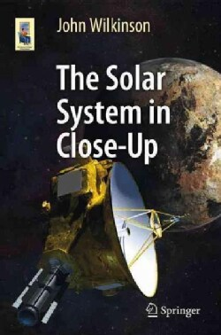 The Solar System in Close-Up (Paperback)