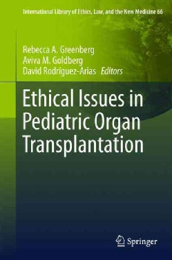 Ethical Issues in Pediatric Organ Transplantation (Hardcover)