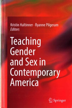 Teaching Gender and Sex in Contemporary America (Hardcover)