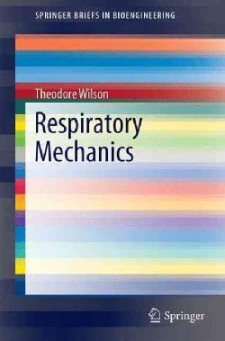 Respiratory Mechanics (Paperback)