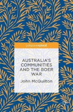 Australia's Communities and the Boer War (Hardcover)