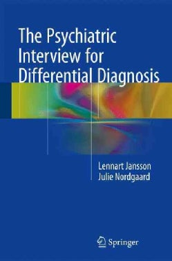 The Psychiatric Interview for Differential Diagnosis (Hardcover)