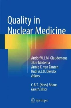 Quality in Nuclear Medicine (Hardcover)
