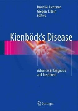 Kienbock's Disease: Advances in Diagnosis and Treatment (Hardcover)