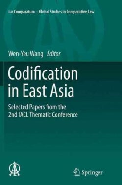 Codification in East Asia: Selected Papers from the 2nd Iacl Thematic Conference (Paperback)