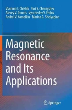 Magnetic Resonance and Its Applications (Paperback)